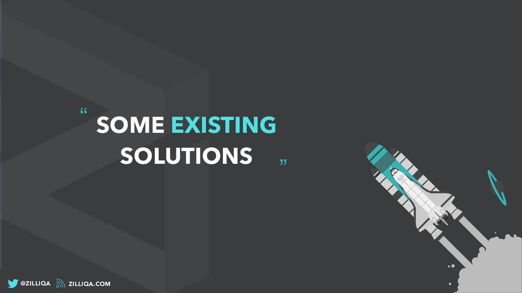 """"""" """" SOME EXISTING SOLUTIONS ZILLIQA.COM @ZILLIQA"""