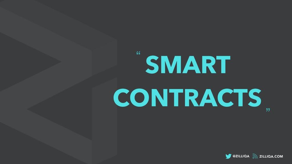 """ZILLIQA.COM @ZILLIQA """" """" SMART CONTRACTS"""