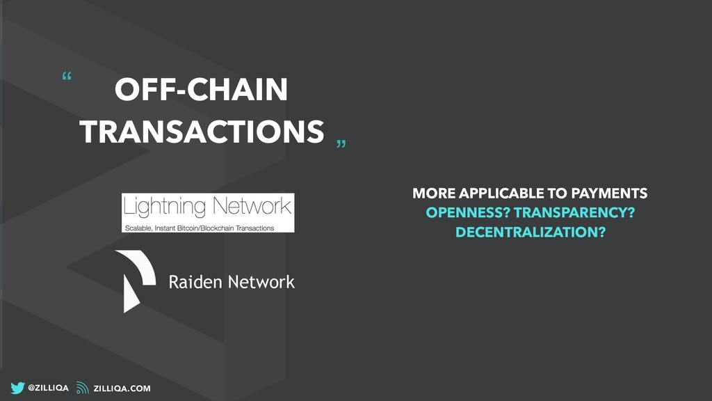 """"""" """" OFF-CHAIN TRANSACTIONS MORE APPLICABLE TO P..."""
