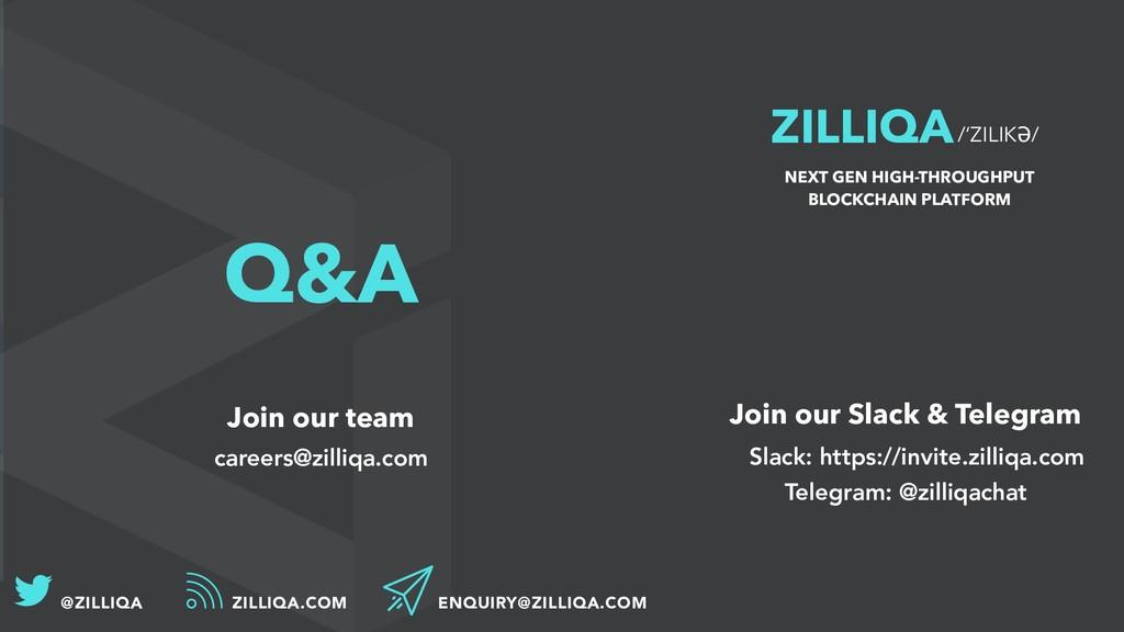 ZILLIQA/'ZILIKƏ/ NEXT GEN HIGH-THROUGHPUT BLOCK...