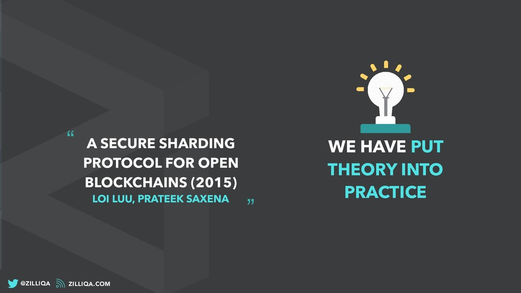 WE HAVE PUT THEORY INTO PRACTICE ZILLIQA.COM @Z...