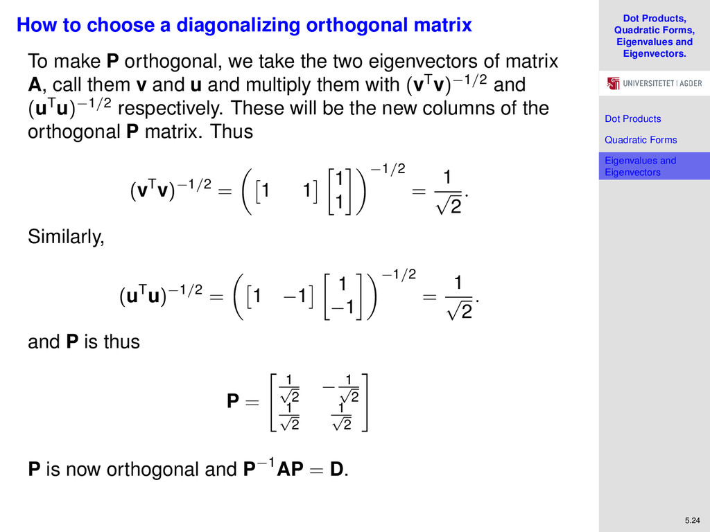 Dot Products, Quadratic Forms, Eigenvalues and ...