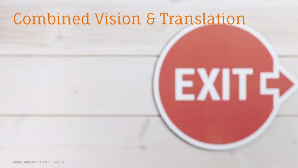 Combined Vision & Translation Video and image c...