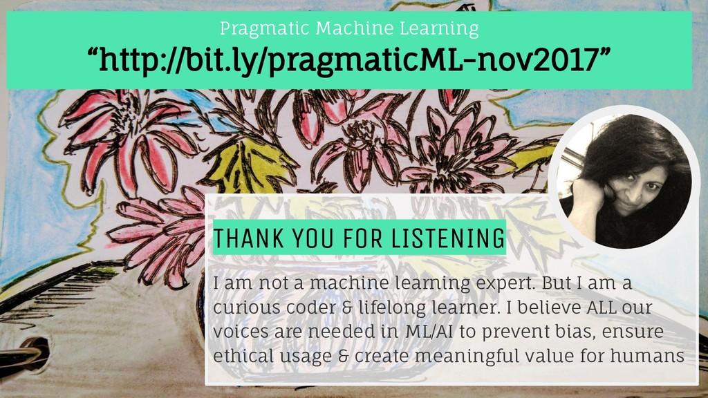 #PragmaticML #DevFestFL @nitya Nov 2017 THANK Y...