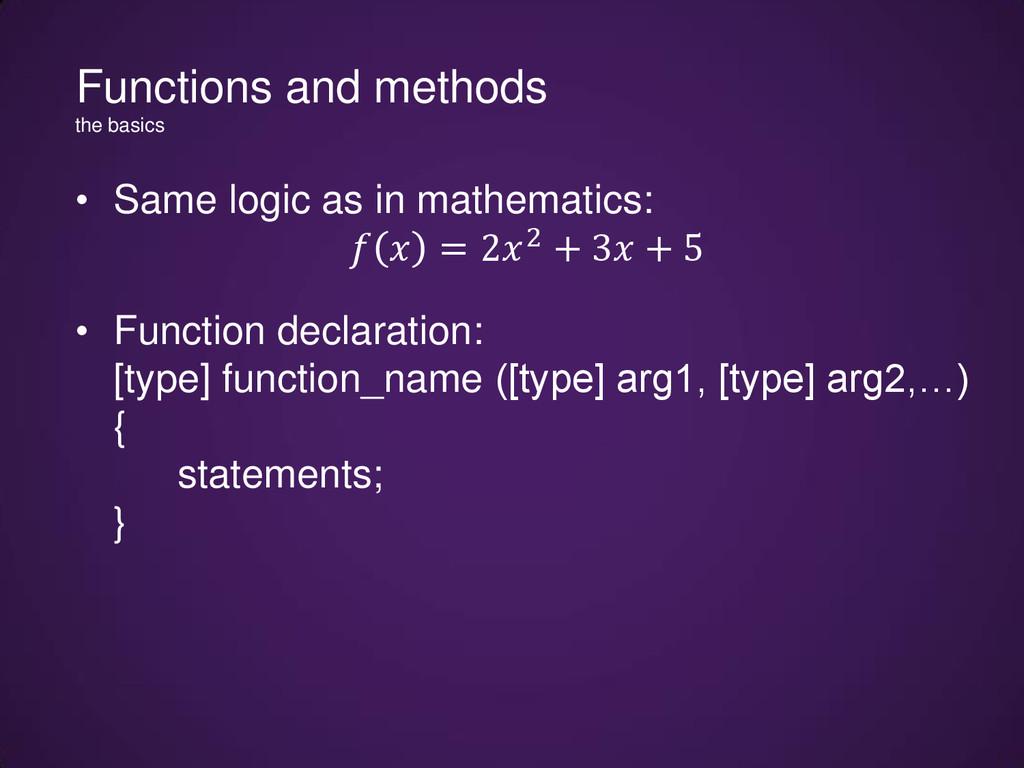 • Same logic as in mathematics:   = 22 + 3 + 5 ...
