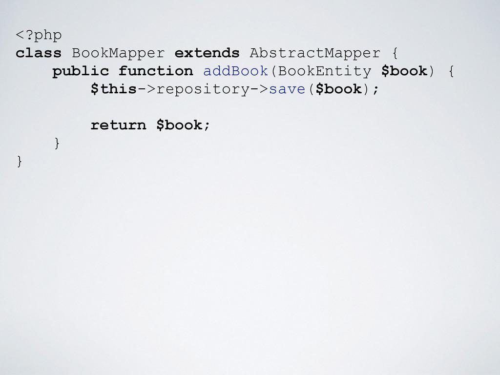 <?php class BookMapper extends AbstractMapper {...