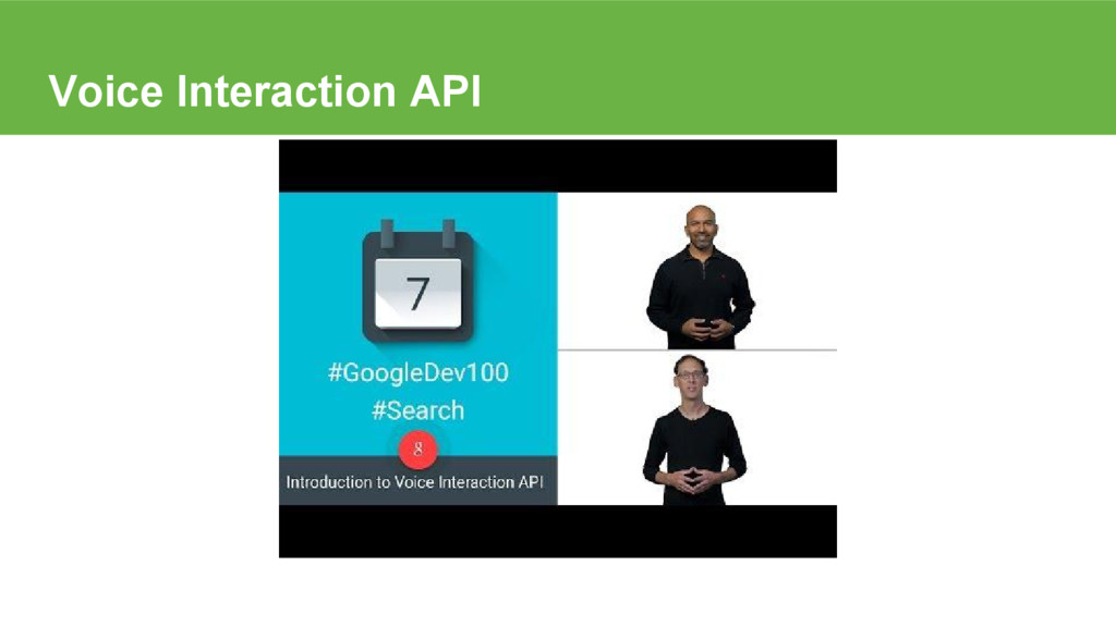 Voice Interaction API