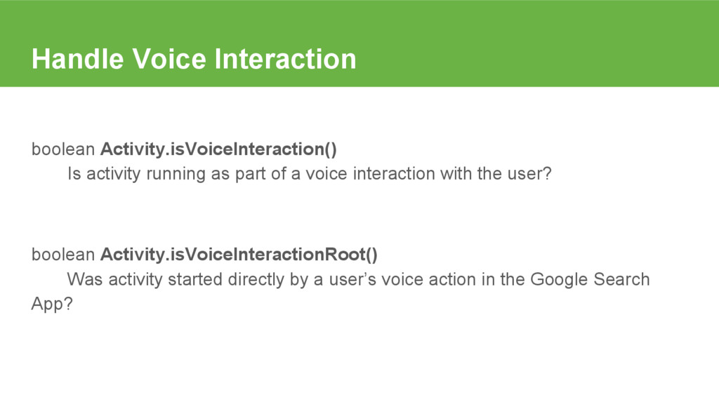 Handle Voice Interaction boolean Activity.isVoi...