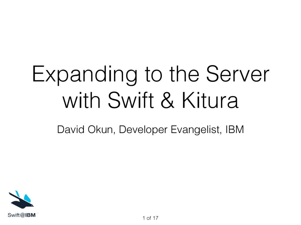 Expanding to the Server with Swift & Kitura Dav...