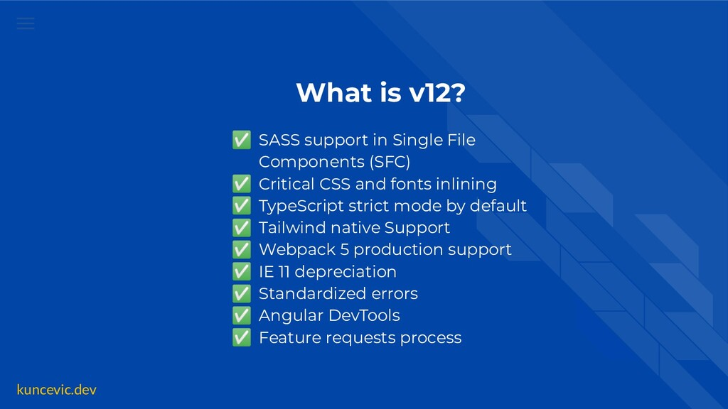 kuncevic.dev What is v12? ✅ SASS support in Sin...