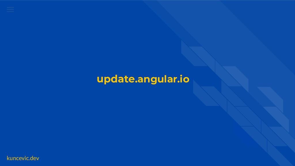kuncevic.dev update.angular.io