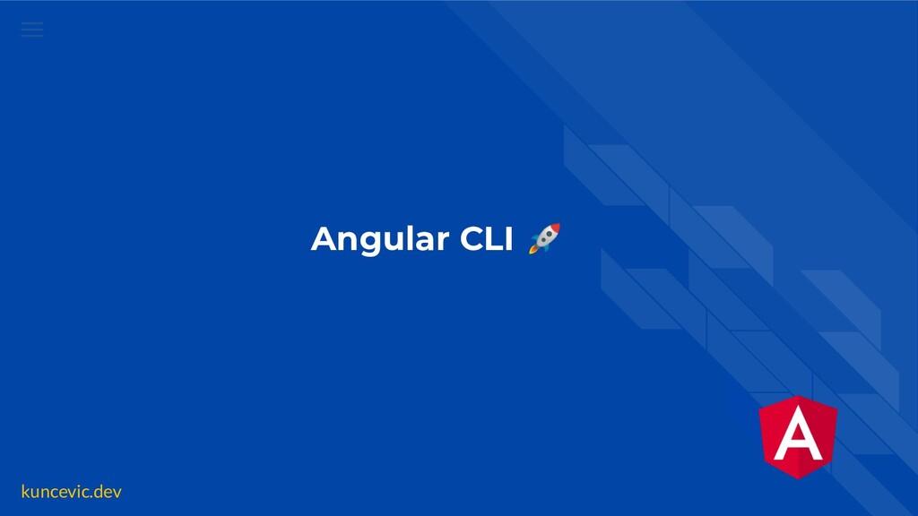 kuncevic.dev Angular CLI 🚀