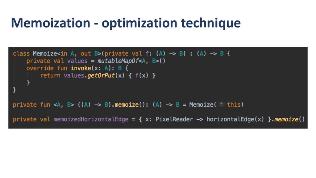 Memoization - optimization technique