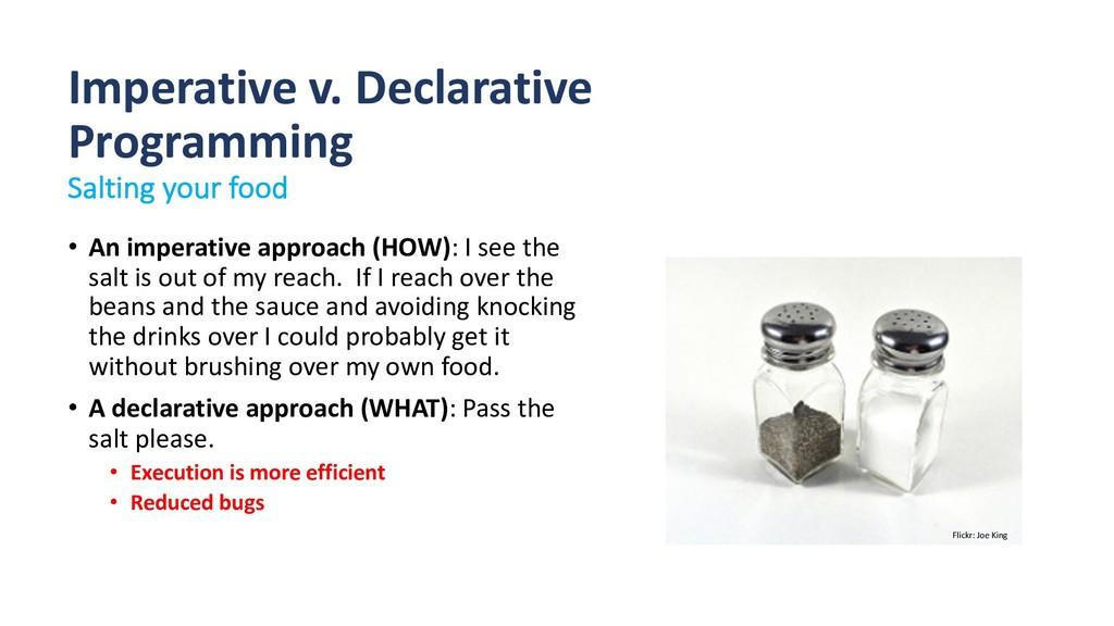 Imperative v. Declarative Programming Salting y...