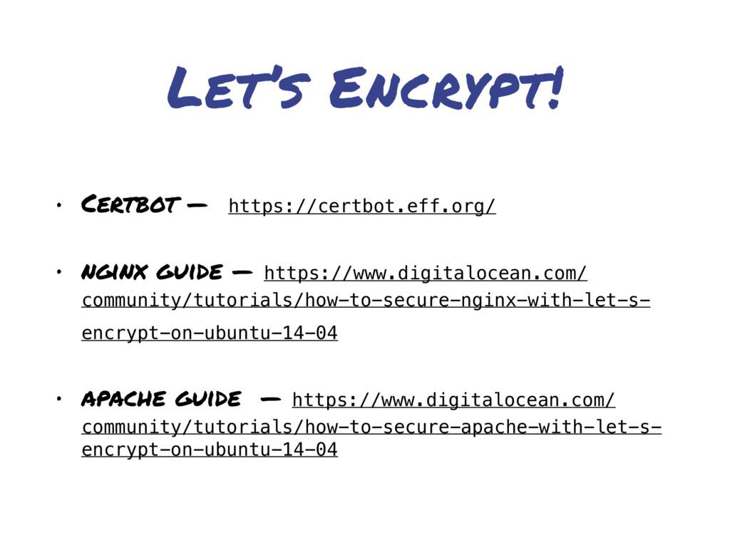 Let's Encrypt! • Certbot — https://certbot.eff....