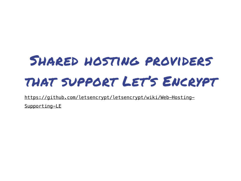 Shared hosting providers that support Let's Enc...