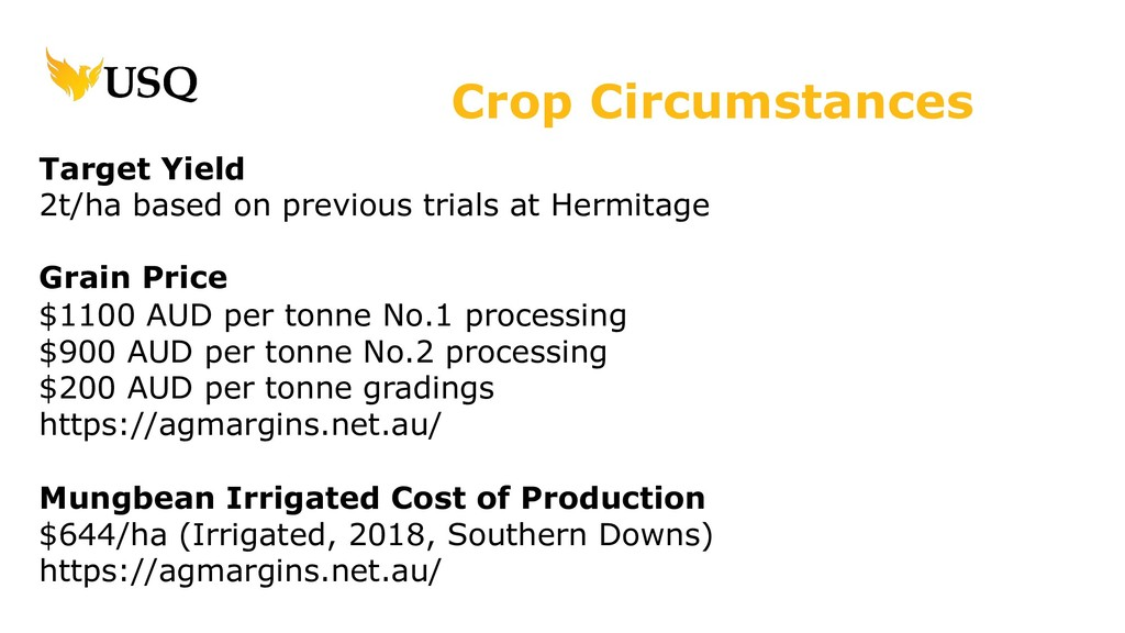 Target Yield 2t/ha based on previous trials at ...