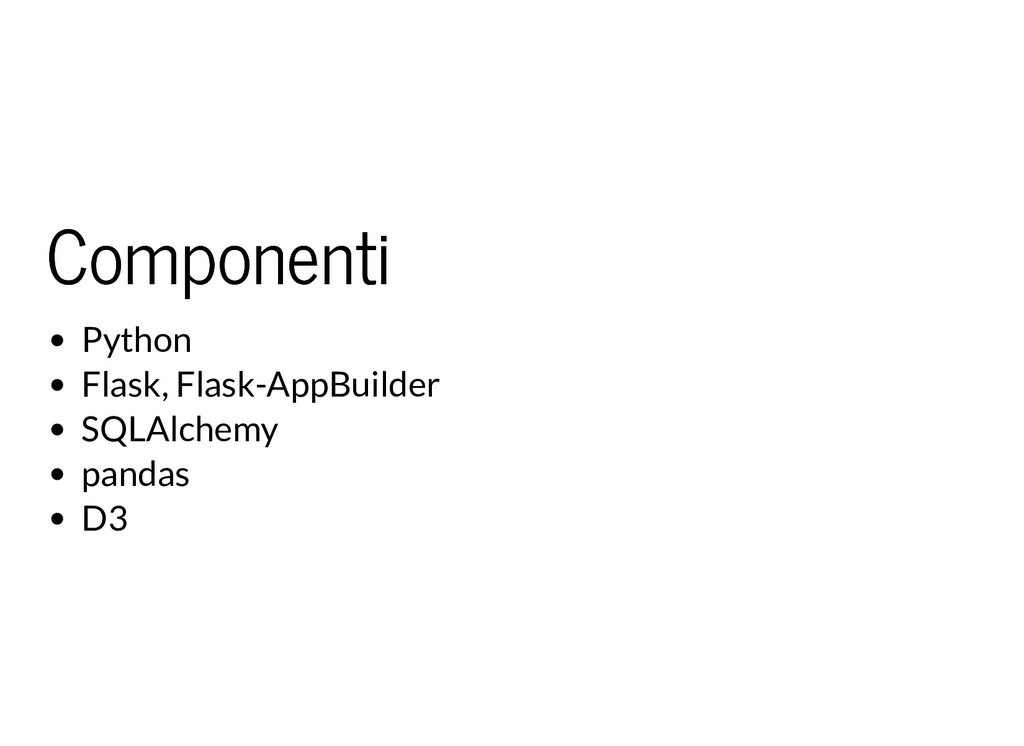 Componenti Componenti Python Flask, Flask-AppBu...