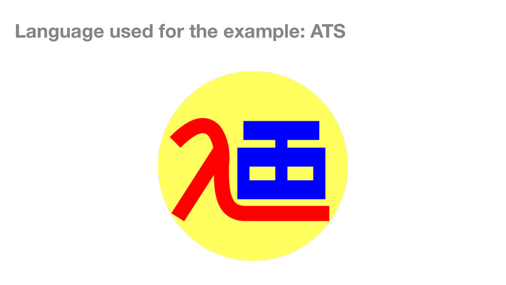 Language used for the example: ATS