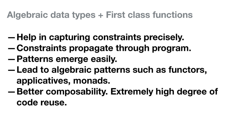 Algebraic data types + First class functions —H...