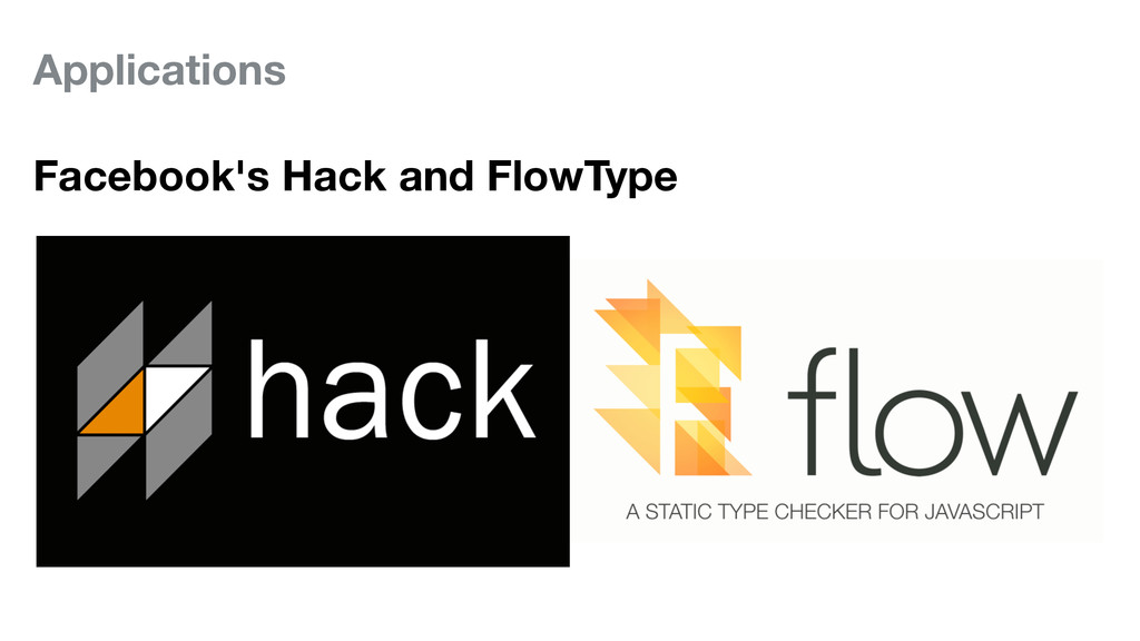 Applications Facebook's Hack and FlowType