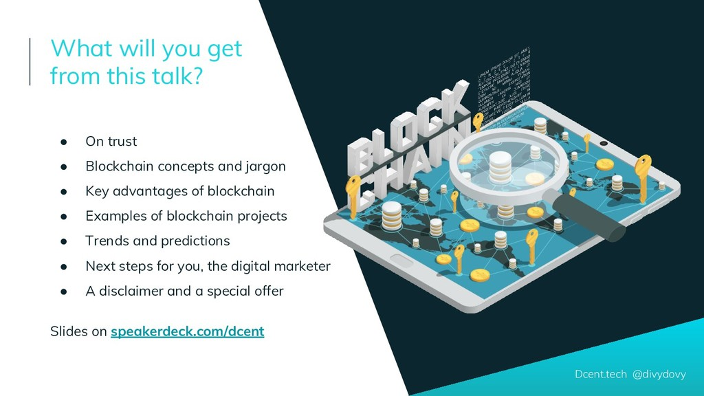 ● On trust ● Blockchain concepts and jargon ● K...