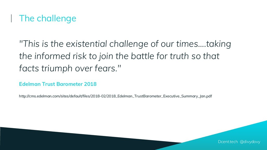 """""""This is the existential challenge of our times..."""