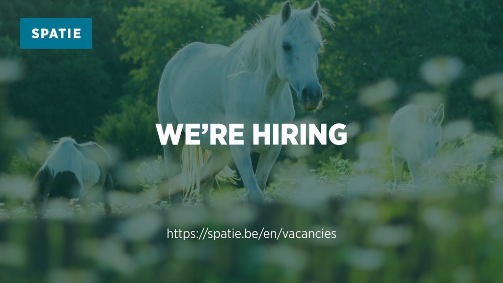 WE'RE HIRING https://spatie.be/en/vacancies