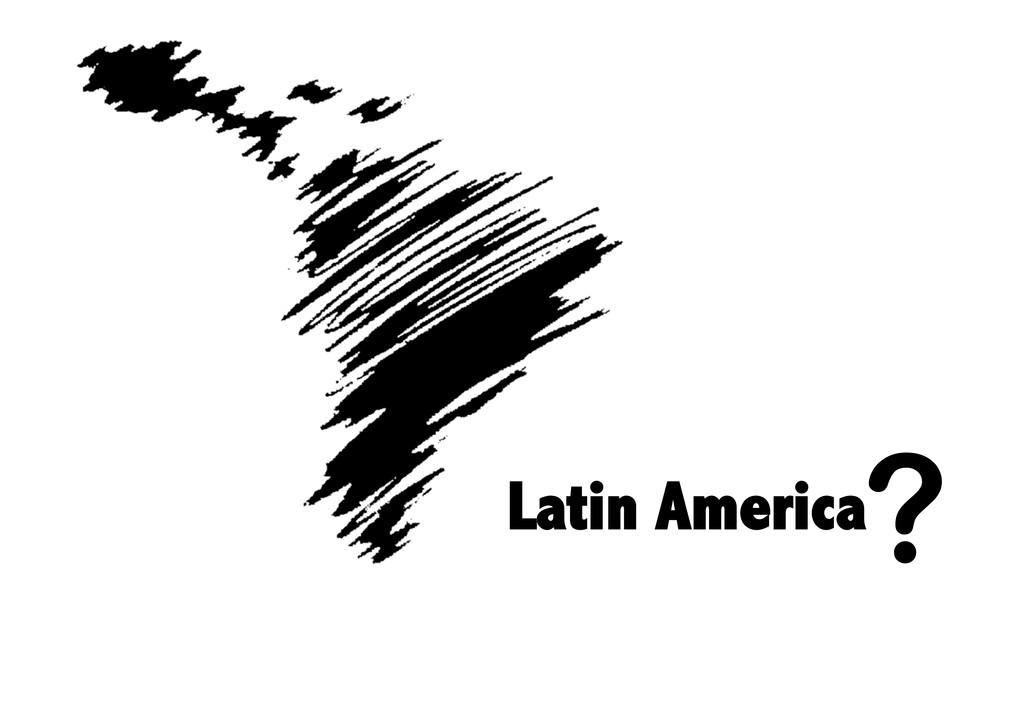 Latin America ?