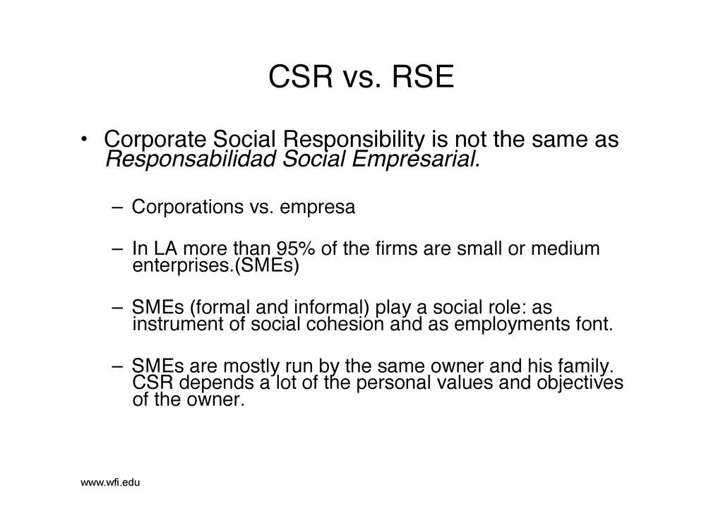 CSR vs. RSE! • Corporate Social Responsibility...