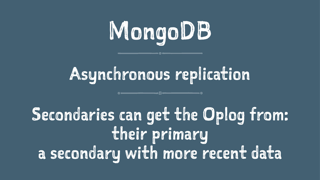 MongoDB Asynchronous replication Secondaries ca...