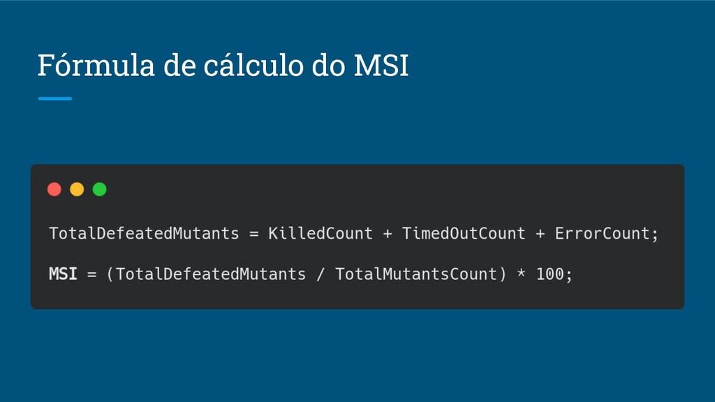 Fórmula de cálculo do MSI