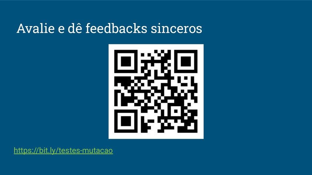 Avalie e dê feedbacks sinceros https://bit.ly/t...