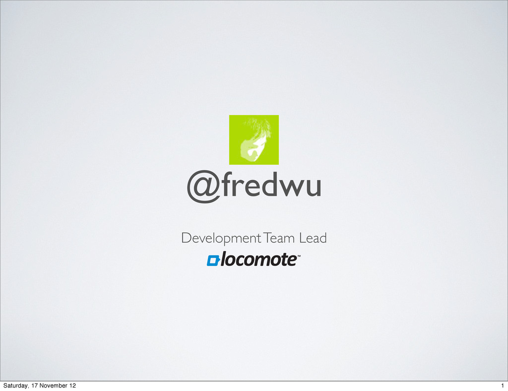 @fredwu Development Team Lead 1 Saturday, 17 No...