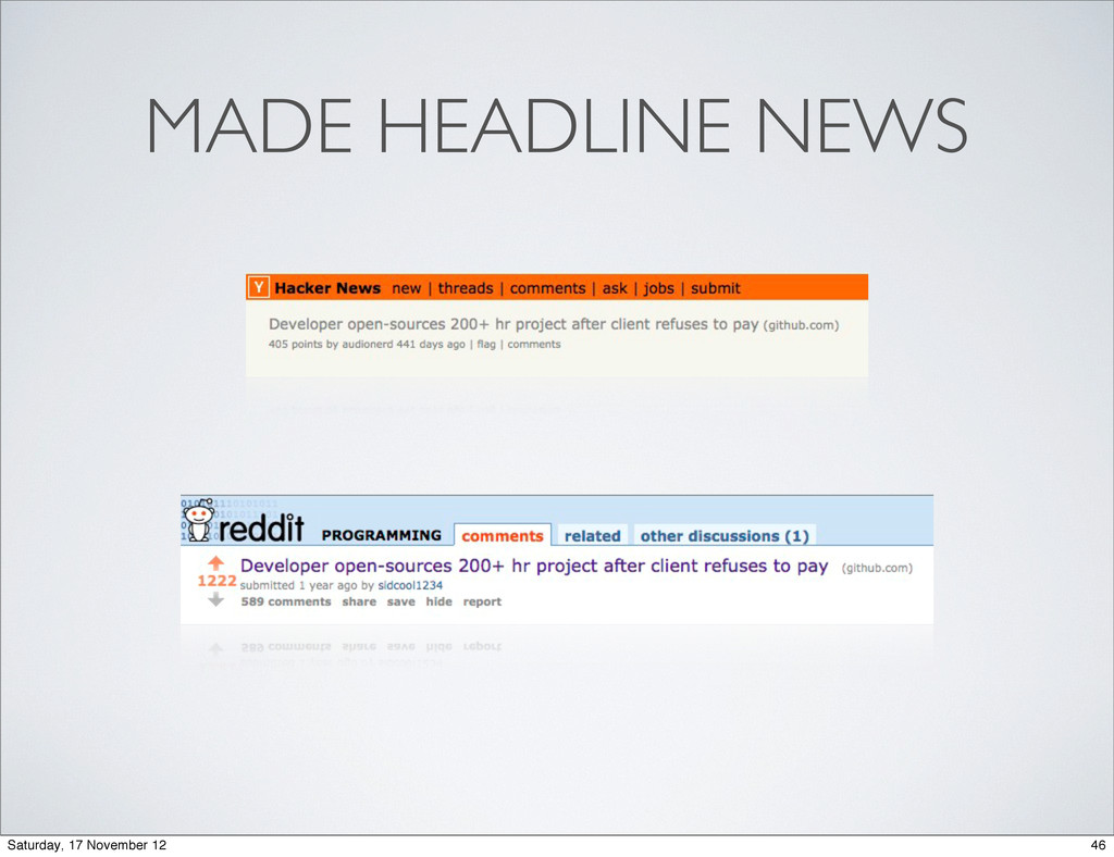 MADE HEADLINE NEWS 46 Saturday, 17 November 12