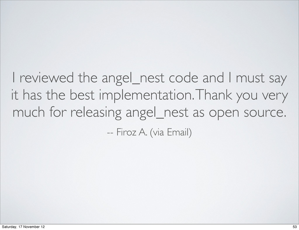 I reviewed the angel_nest code and I must say i...