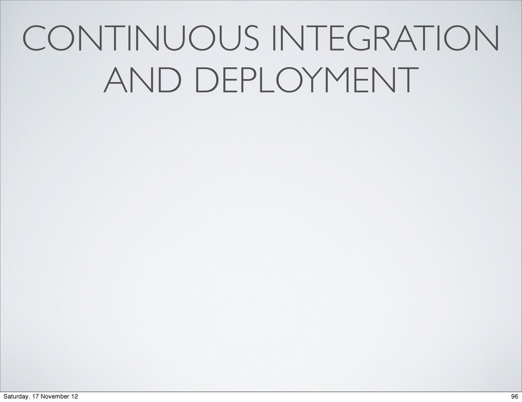 CONTINUOUS INTEGRATION AND DEPLOYMENT 96 Saturd...