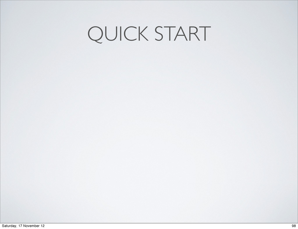QUICK START 98 Saturday, 17 November 12