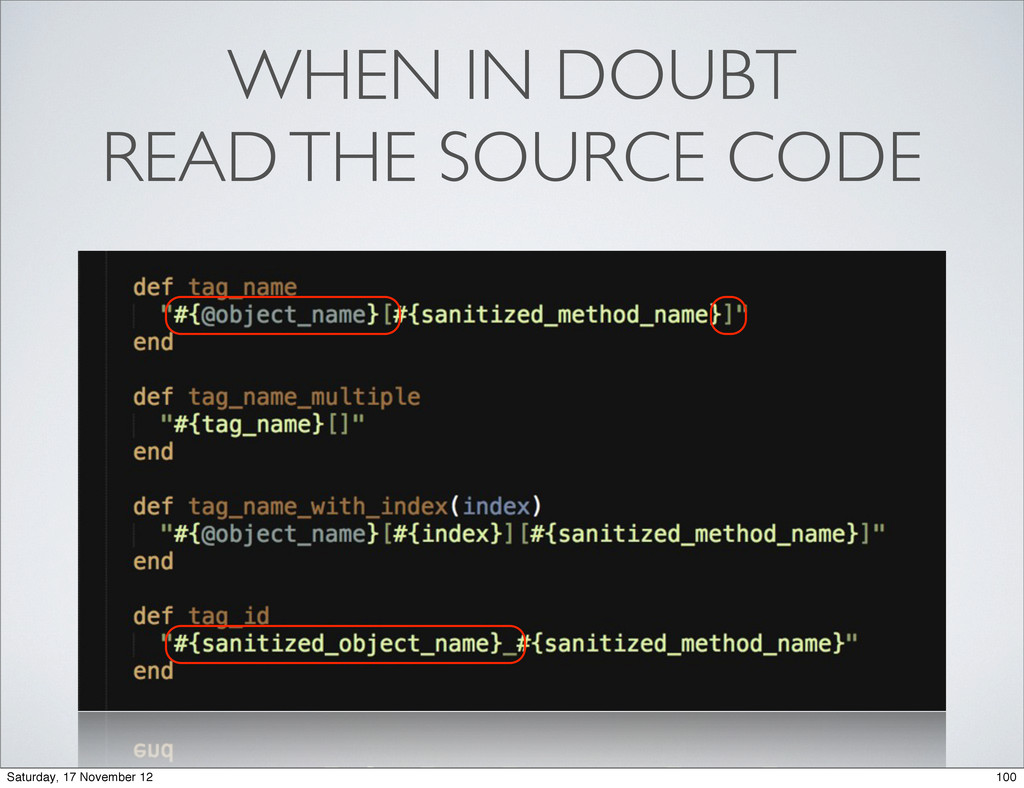 WHEN IN DOUBT READ THE SOURCE CODE 100 Saturday...