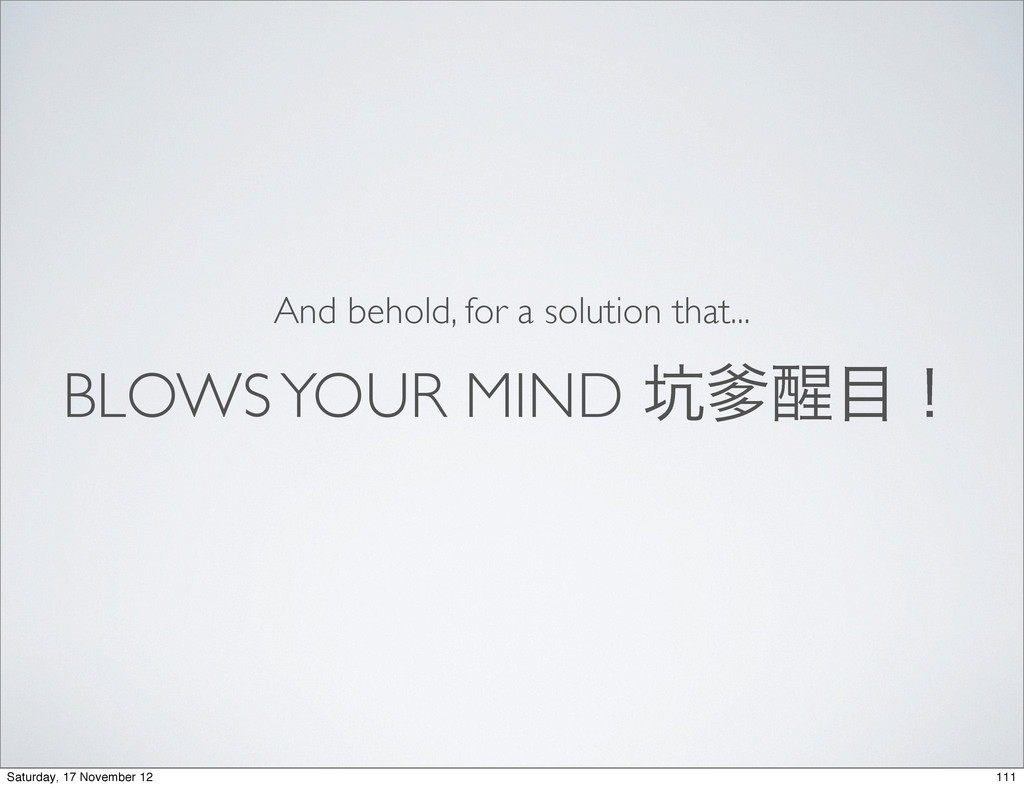 BLOWS YOUR MIND ޵䙽੧໨ʂ And behold, for a solutio...