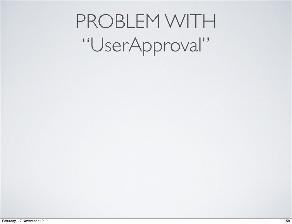 "PROBLEM WITH ""UserApproval"" 158 Saturday, 17 No..."
