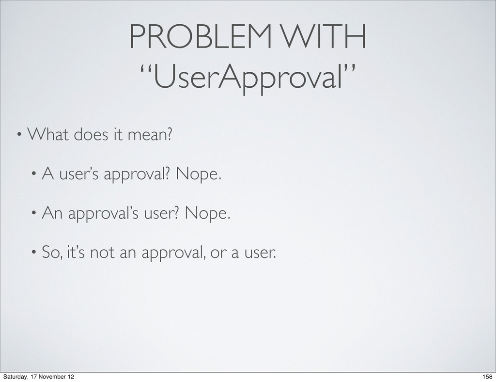 "PROBLEM WITH ""UserApproval"" • What does it mean..."