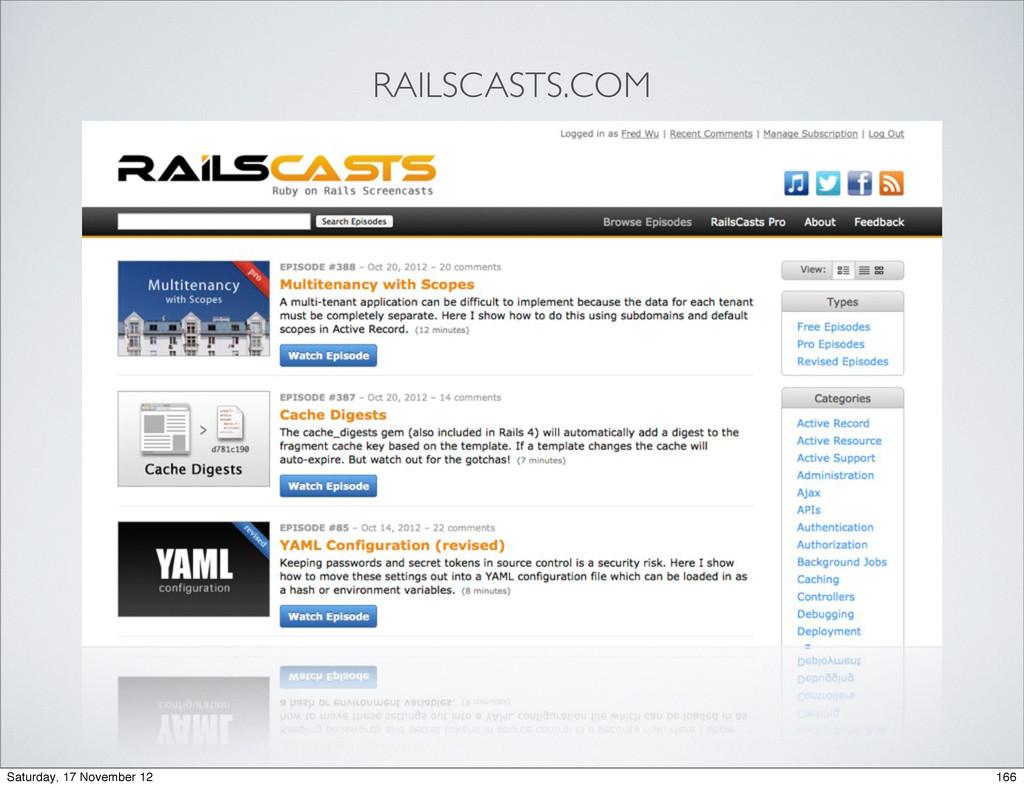 RAILSCASTS.COM 166 Saturday, 17 November 12