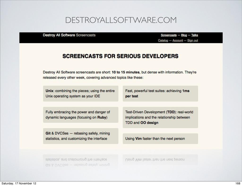 DESTROYALLSOFTWARE.COM 168 Saturday, 17 Novembe...