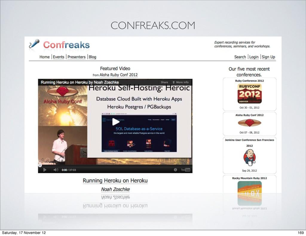 CONFREAKS.COM 169 Saturday, 17 November 12