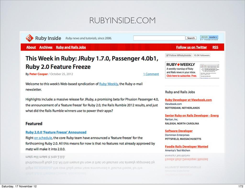 RUBYINSIDE.COM 172 Saturday, 17 November 12