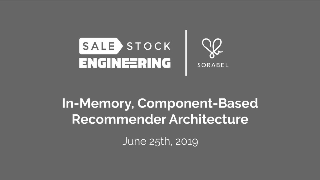 In-Memory, Component-Based Recommender Architec...