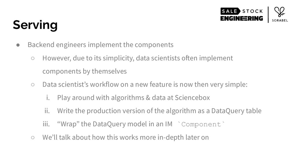● Backend engineers implement the components ○ ...