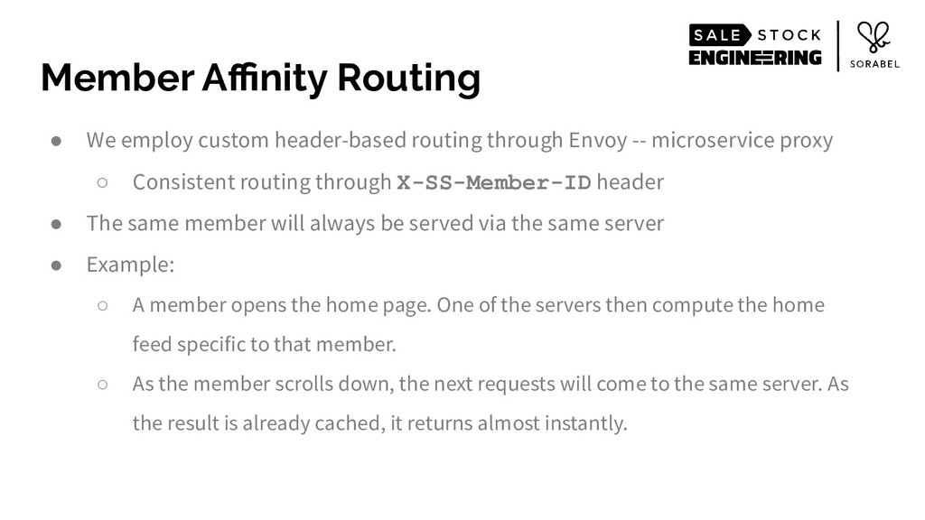 ● We employ custom header-based routing through...