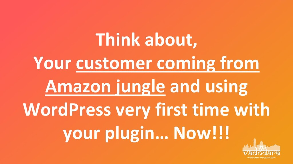 Think about, Your customer coming from Amazon j...